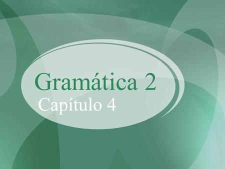 Gramática 2 Capítulo 4. Verbs with reflexive pronouns and D.O.s You can use a reflexive pronoun with a direct object. The DO is usually a part of the.
