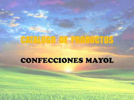 CATALOGO DE PRODUCTOS CONFECCIONES MAYOL. BROCHES.