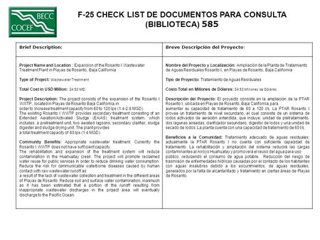 F-25 CHECK LIST DE DOCUMENTOS PARA CONSULTA (BIBLIOTECA) 585 Brief Description:Breve Descripción del Proyecto: Project Name and Location : Expansion of.
