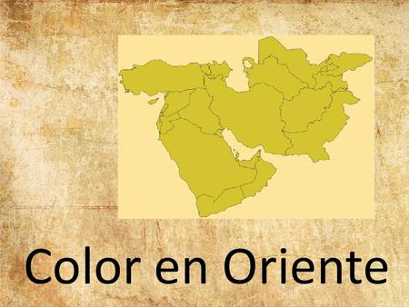 Color en Oriente.