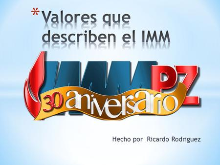 Valores que describen el IMM