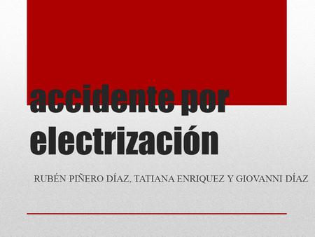 accidente por electrización