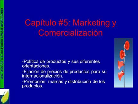Capítulo #5: Marketing y Comercialización