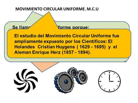 MOVIMIENTO CIRCULAR UNIFORME. M.C.U
