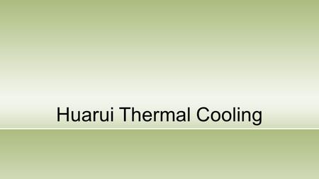 Huarui Thermal Cooling