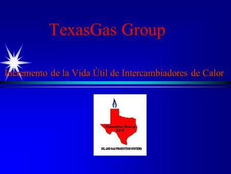 TexasGas Group Incremento de la Vida Útil de Intercambiadores de Calor.
