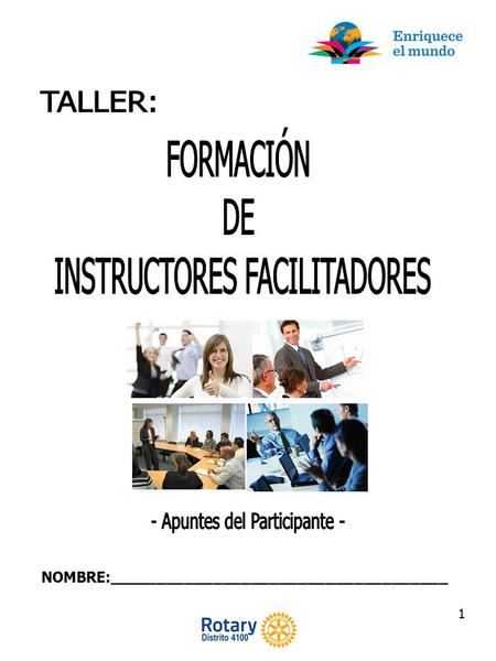 1 NOMBRE:____________________________________. 2  INTRODUCCIÓN  AUTODIAGNÓSTICO  EL INSTRUCTOR FACILITADOR -Perfil del Instructor… retos y competencias.