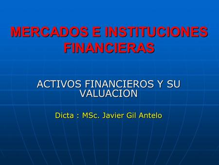 MERCADOS E INSTITUCIONES FINANCIERAS
