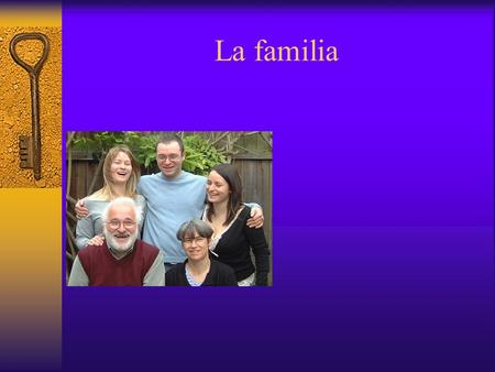 La familia.  This PowerPoint is designed to help you practice and learn the names of the various family members, including parents, brother, sister,