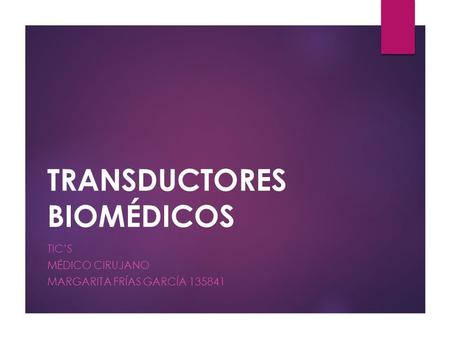 TRANSDUCTORES BIOMÉDICOS