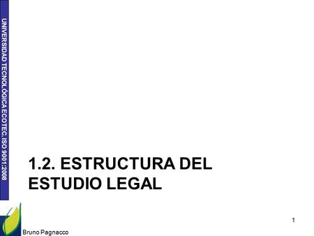1.2. ESTRUCTURA DEL ESTUDIO LEGAL