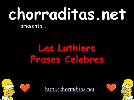 Les Luthiers Frases Celebres