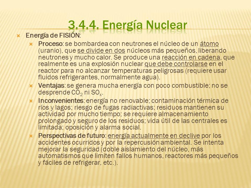 Energía de FUSIÓN: Proceso: se basa en el método por el que se produce energía en las estrellas (como el Sol).