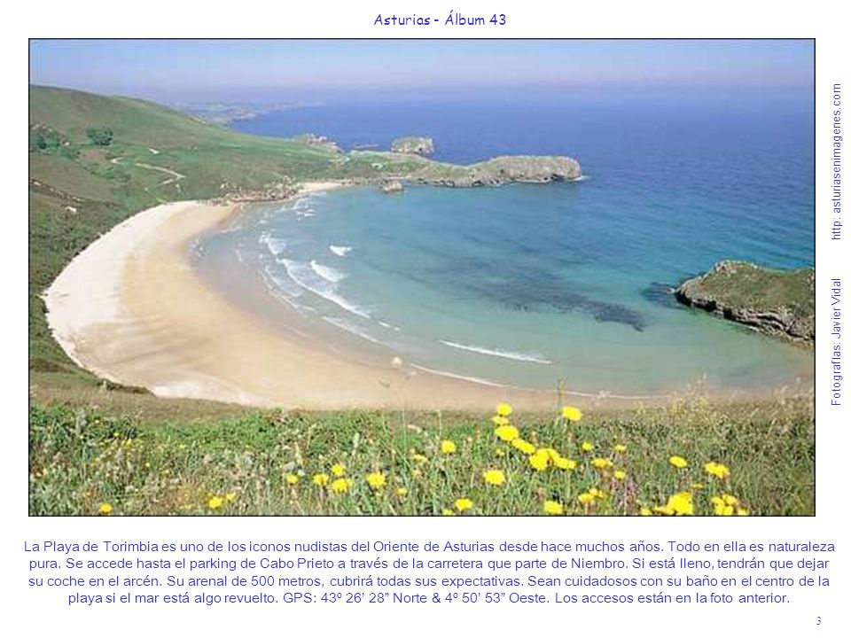 4 Asturias - Álbum 43 Fotografías: Javier Vidal http: asturiasenimagenes.com La Playa de Gulpiyuri y la Playa de Cobijero son las dos únicas playas interiores de la Cornisa Cantábrica y son Monumento Natural.
