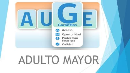 ADULTO MAYOR.