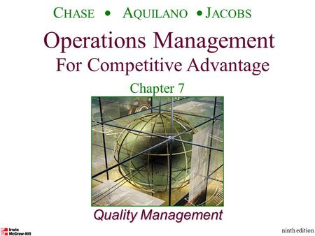 Quality Management Operations Management For Competitive Advantage C HASE A QUILANO J ACOBS ninth edition Chapter 7.