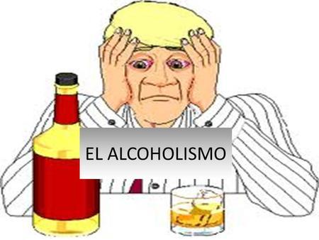 Como sanar del alcoholismo femenino por los medios públicos