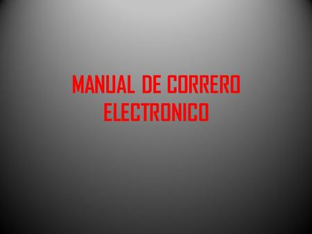 MANUAL DE CORRERO ELECTRONICO