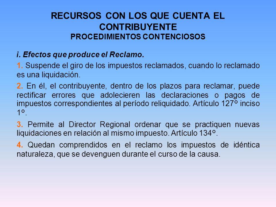 RECURSOS CON LOS QUE CUENTA EL CONTRIBUYENTE PROCEDIMIENTOS CONTENCIOSOS 5.