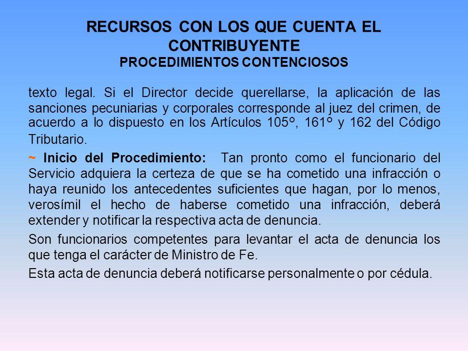 RECURSOS CON LOS QUE CUENTA EL CONTRIBUYENTE PROCEDIMIENTOS CONTENCIOSOS ~ Presentación de descargos, plazo para ello.