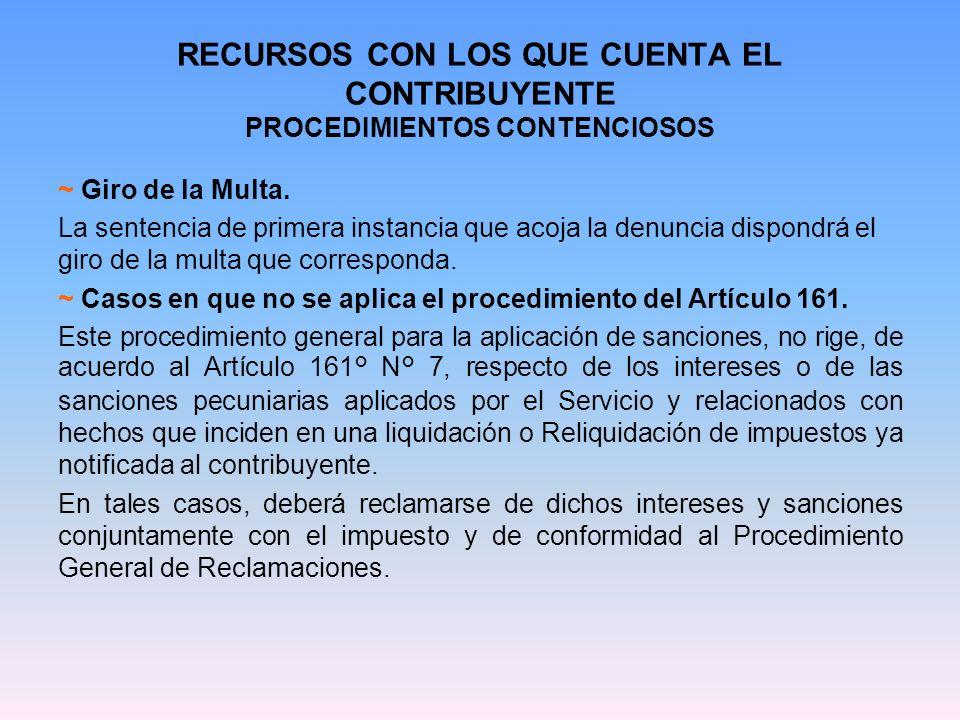 RECURSOS CON LOS QUE CUENTA EL CONTRIBUYENTE PROCEDIMIENTOS CONTENCIOSOS 2.