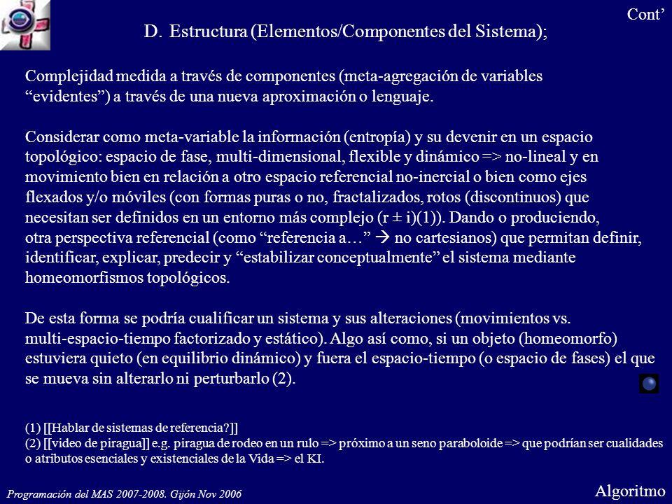 El ki, en su permanencia y su transformación [(expansión-contracción)- desplazamiento] pero siendo esencialmente lo mismo.