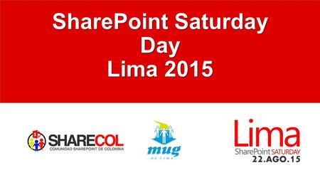 SharePoint Saturday Day Lima 2015. Auspiciadores Platinum Prize Only.