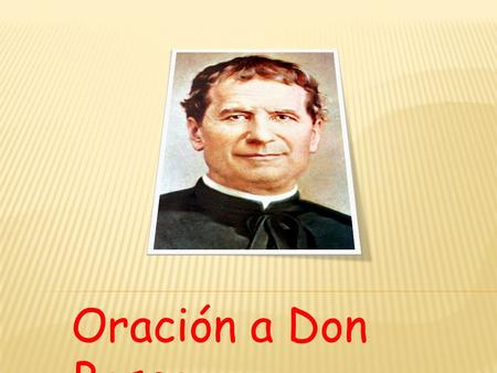 Oración a Don Bosco.