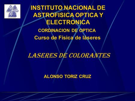 INSTITUTO NACIONAL DE ASTROFISICA OPTICA Y ELECTRONICA