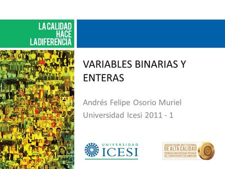 VARIABLES BINARIAS Y ENTERAS