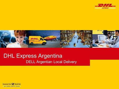 DHL Express Argentina DELL Argentian Local Delivery