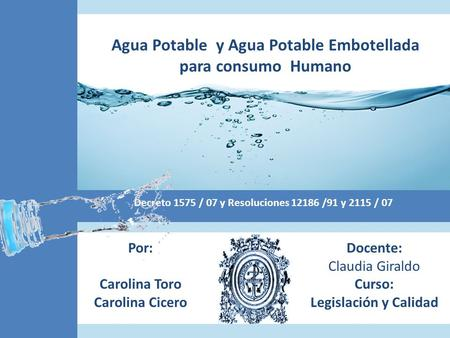 Agua Potable y Agua Potable Embotellada para consumo Humano