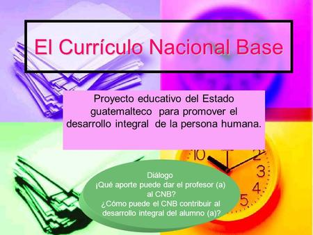 El Currículo Nacional Base