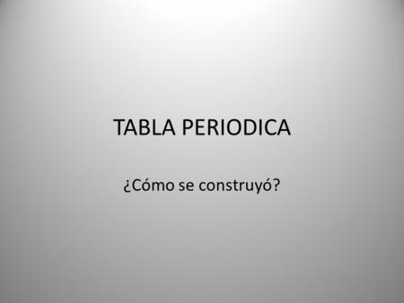 1 modulo ii tabla peridica i ppt descargar tabla periodica cmo se construy urtaz Gallery