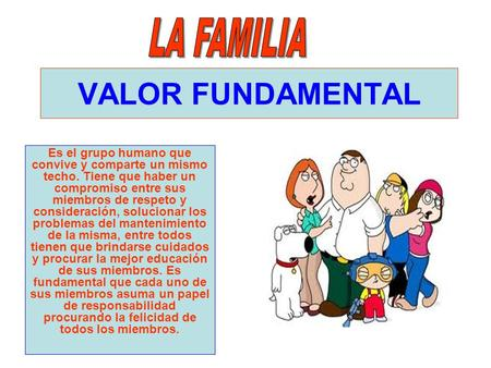 VALOR FUNDAMENTAL LA FAMILIA