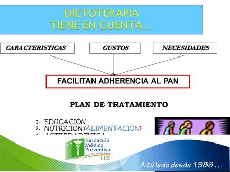 FACILITAN ADHERENCIA AL PAN