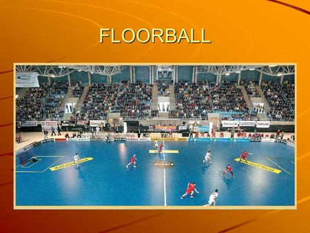 FLOORBALL.