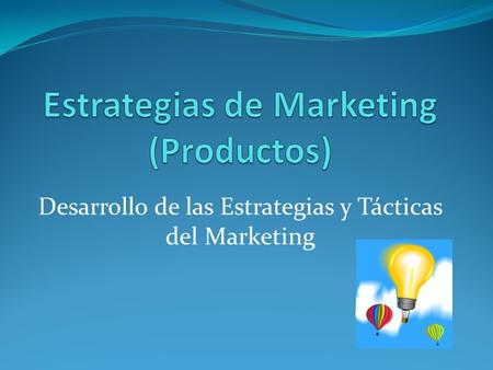 Estrategias de Marketing (Productos)