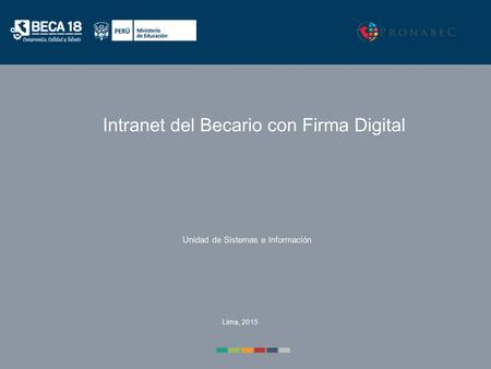 Intranet del Becario con Firma Digital