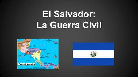 El Salvador: La Guerra Civil