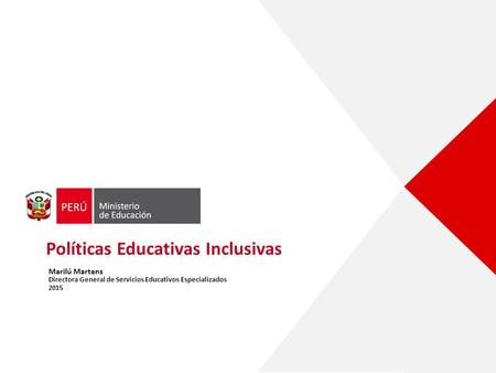 Políticas Educativas Inclusivas