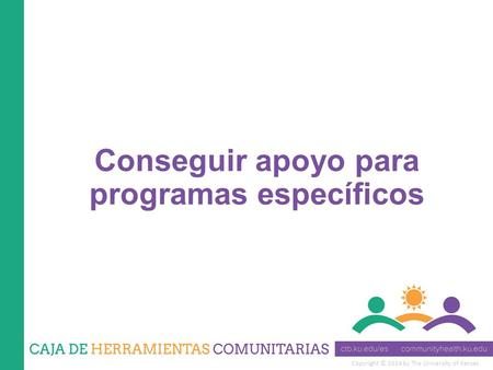 Copyright © 2014 by The University of Kansas Conseguir apoyo para programas específicos.