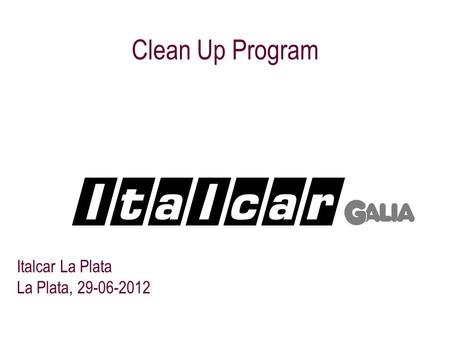 Clean Up Program Italcar La Plata La Plata, 29-06-2012.