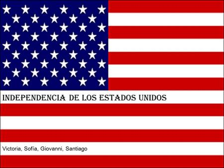 Independencia de los Estados Unidos