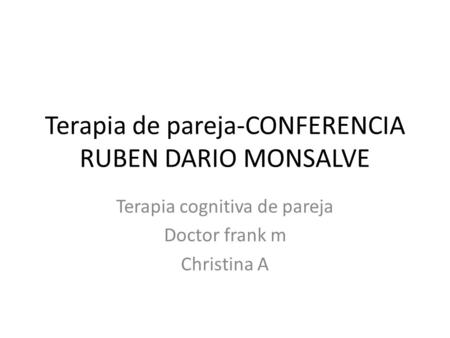 Terapia de pareja-CONFERENCIA RUBEN DARIO MONSALVE
