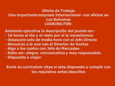 Oferta de trabajo una importante compa a internacional for Descripcion de una oficina