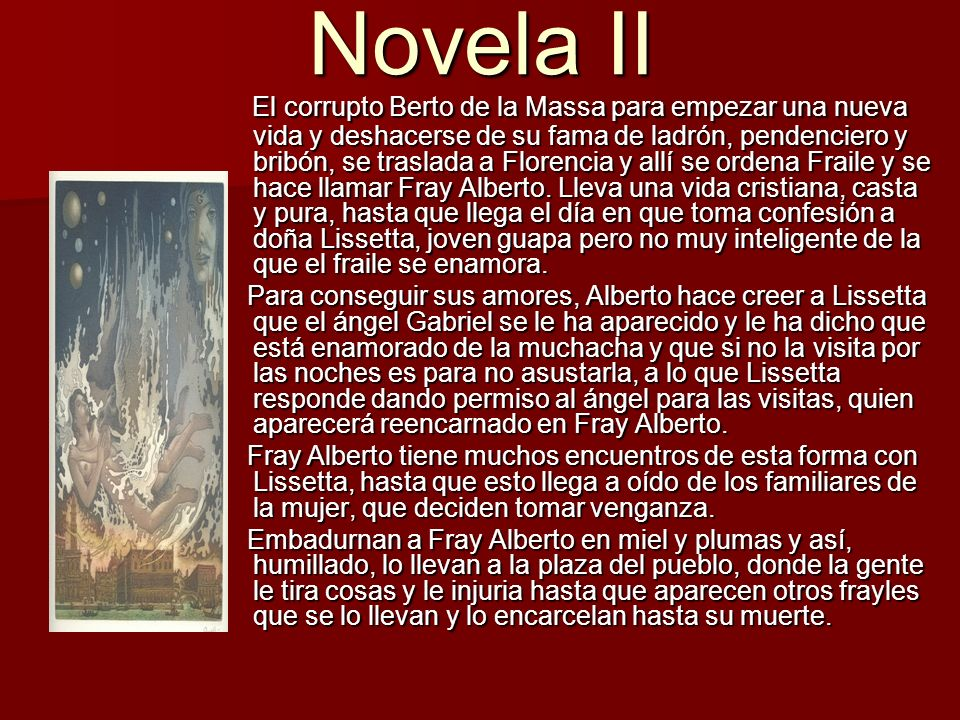 Novela III Ninetta, Maddalena y Bertella son tres hermandas.