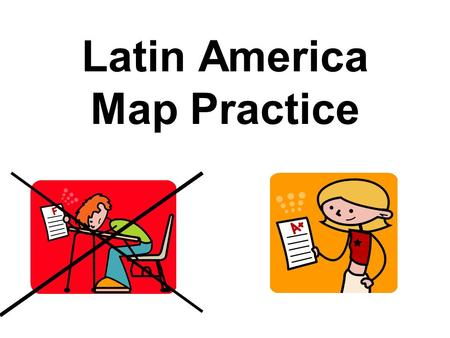 Latin America Map Practice. Things to Know for the Quiz Argentina Venezuela Mexico Panama Dominican Republic Colombia French Guiana El Salvador Brazil.