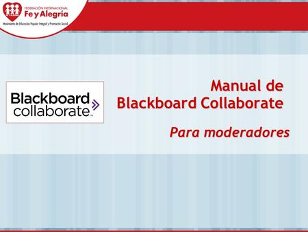 Manual de Blackboard Collaborate Para moderadores.