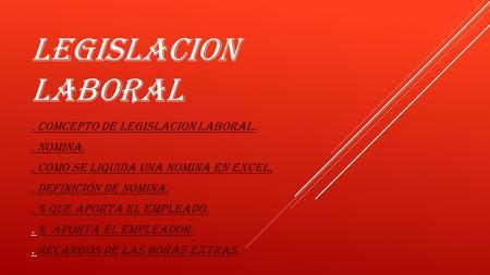 Legislaci N Laboral Liquidaci N De N Mina Legislaci N